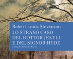 Robert Louis Stevenson, Lo strano caso del dottor Jekyll e del signor Hyde, 1886